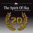 Dallax The Spirit of Ska - 20 Years Jubilee Edition