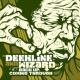 Deekline&Wizard Back up, Coming Through (Bonus Edition)