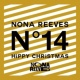 NONA REEVES HiPPY CHRiSTMAS / LiVE FOURTEEN