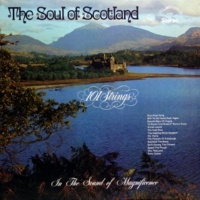 101 Strings Orchestra The Soul of Scotland (Remastered from the Original Master Tapes)
