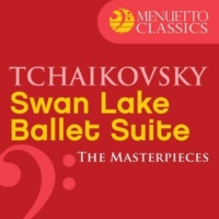 Belgrade Philharmonic Orchestra & Igor Markevitch The Masterpieces - Tchaikovsky: Swan Lake, Ballet Suite, Op. 20a
