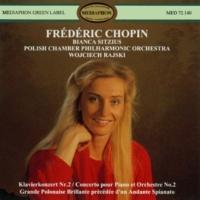 Bianca Sitzius & Poland Philharmonic Chamber Orchestra & Wojciech Rajskij Frédéric Chopin: Piano Concerto No. 2 & Grande Polonaise Brillante
