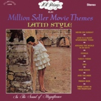 101 Strings Orchestra 101 Strings Play Million Seller Movie Themes Latin Style (Remastered from the Original Master Tapes)