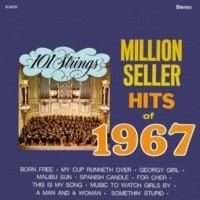 101 Strings Orchestra Million Seller Hits of 1967 (Remastered from the Original Master Tapes)