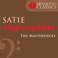 Frank Glazer The Masterpieces - Satie: 3 Gymnopédies