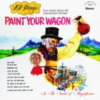101 Strings Orchestra Paint Your Wagon (Remastered from the Original Master Tapes)