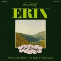 101 Strings Orchestra The Soul of Erin (Remastered from the Original Master Tapes)