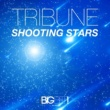 Tribune Shooting Stars [Extended Mix]