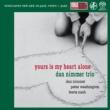 Dan Nimmer Trio Yours Is My Heart Alone