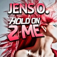 Jens O. Hold On 2 Me