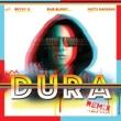 ダディ-・ヤンキー/ベッキー・G/Bad Bunny/ナティ・ナターシャ Dura (feat.ベッキー・G/Bad Bunny/ナティ・ナターシャ) [Remix]