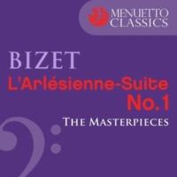 Munich Symphony Orchestra & Alfred Scholz The Masterpieces - Bizet: L'Arlésienne-Suite No. 1, WD 40