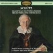Spandauer Kantorei & Württemberg Chamber Choir & Dieter Kurz & Helmuth Rilling Schütz: Magnificat & St. Matthew Passion