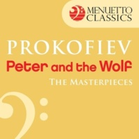 Luxemburg Radio Symphony Orchestra & Louis de Froment & Edward Armstrong The Masterpieces - Prokofiev: Peter and the Wolf, Op. 67