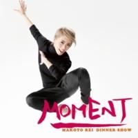 宝塚歌劇団 星組 礼 真琴 ディナーショー「MOMENT」