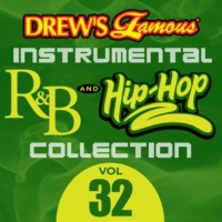 The Hit Crew Drew's Famous Instrumental R&B And Hip-Hop Collection [Vol. 32]