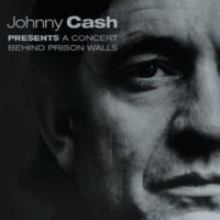 ジョニー・キャッシュ A Concert Behind Prison Walls [Live]