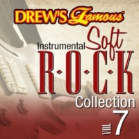 The Hit Crew Drew's Famous Instrumental Soft Rock Collection [Vol. 7]