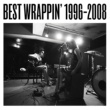 EGO-WRAPPIN' Best Wrappin' 1996-2008