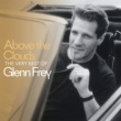 グレン・フライ Above The Clouds The Very Best Of Glenn Frey
