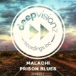 Malachi Prison Blues