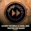 Sandy Rivera & Carl Bee Water On Mars