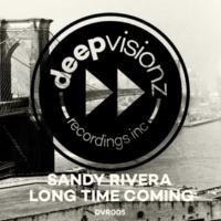 Sandy Rivera Long Time Coming