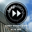 Sandy Rivera & IDQ Blue Sky (feat. Sam Obernik) [Sandy Rivera & IDQ's Club Mix]