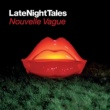 This Mortal Coil Late Night Tales: Nouvelle Vague
