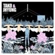 Tako & Jhyung Alien (feat. Lim Dong Hyun)