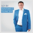 Mahmut Tuncer Lo by Mahmut Tuncer