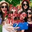 DJ FLY 3 Fast Fashion Music2