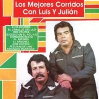 Luis Y Julián Los Mejores Corridos Con