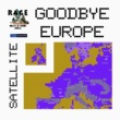 Rage Against The Brexit Machine/Satellite Goodbye Europe