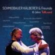Schmidbauer & Kälberer/Wally Warning/Ami Warning Cruising (Live) (feat.Wally Warning/Ami Warning)