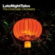 Burt Bacharach Late Night Tales: The Cinematic Orchestra