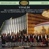 "Stuttgart Chamber Orchestra & Martin Sieghart & Rainer Kussmaul Vivaldi: The Four Seasons, Sinfonia ""Al Santo Sepolcro"" & Concerto ""Alla Rustica"""