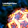 Tweet Late Night Tales: Metronomy