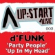 D-Funk Party People / Up in My Head