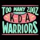Too Many Zooz/KDA Warriors