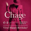 Chage Viva! Happy Birthday!