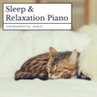 Relax α Wave Sleep & Relaxation Piano