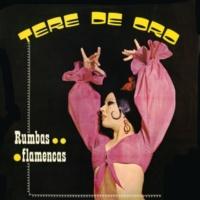 Tere de Oro Rumbas flamencas (2018 Remastered Version)