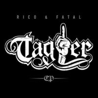 Fatal & Rico Tag1er EP
