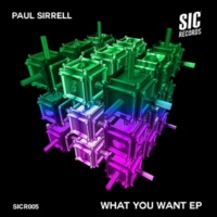 Paul Sirrel What You Want EP