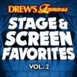 The Hit Crew Drew's Famous Stage And Screen Favorites [Vol. 2]