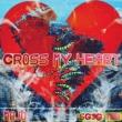 Mojo Cross My Heart