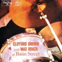クリフォード・ブラウン/マックス・ローチ Clifford Brown And Max Roach At Basin Street
