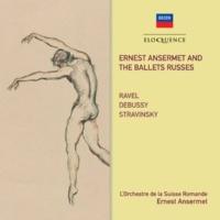 エルネスト・アンセルメ/スイス・ロマンド管弦楽団 エルネスト・アンセルメとバレエ・リュス