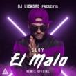 Eloy El Malo